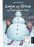 Omslagsbilde av Kaja og Stine og snømannen Isak