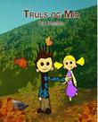 Omslagsbilde av Truls og Mia om høsten