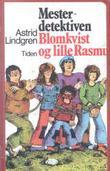 Omslagsbilde av Mesterdetektiven Blomkvist og lille Rasmus