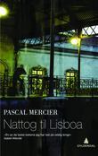 Omslagsbilde av Nattog til Lisboa