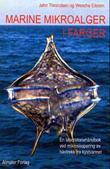 """""""Marine mikroalger i farger - en laboratoriehåndbok ved mikroskopering av håvtrekk fra kystvannet"""" av Jahn Throndsen"""