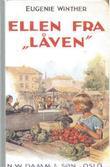 """Ellen fra låven fortelling for småpiker"" av Eugenie Geelmuyden Winther"