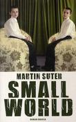 """Small world roman"" av Martin Suter"