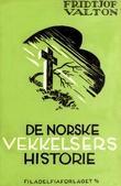 """""""De Norske Vekkelsers Historie"""" av Fridtjof O. Valton"""