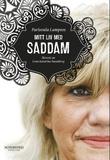 """""""Mitt liv med Saddam"""" av Parisoula Lampsos"""