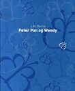 """Peter Pan og Wendy"" av J.M. Barrie"