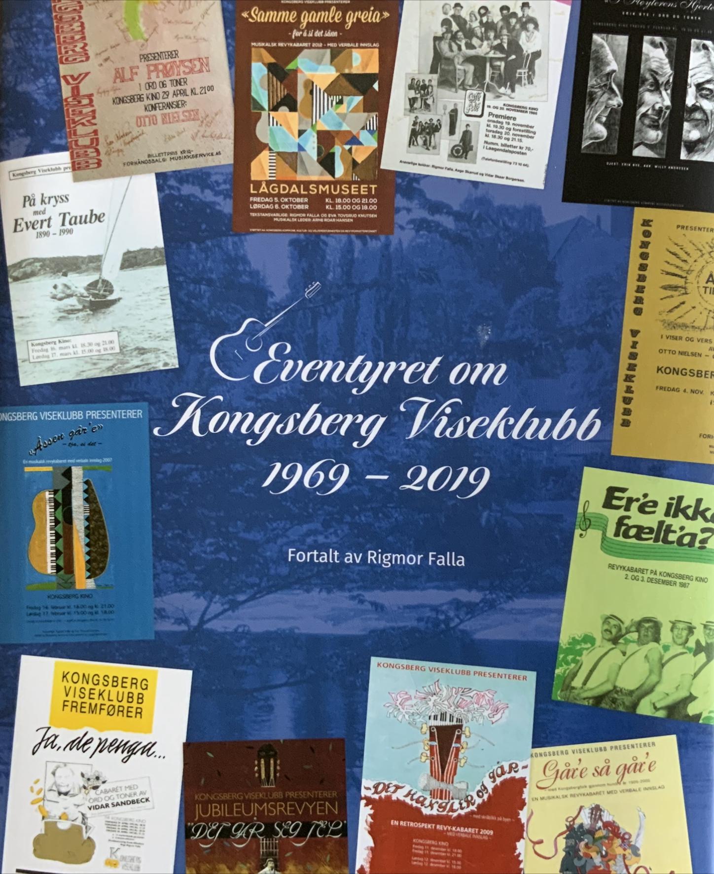 """""""Eventyret om Kongsberg Viseklubb 1969 - 2019"""" av Rigmor Falla"""