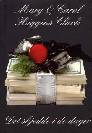 """""""Det skjedde i de dager"""" av Mary Higgins Clark"""