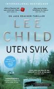 """""""Uten svik - en Jack Reacher-thriller"""" av Lee Child"""
