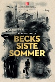 """""""Becks siste sommer - roman"""" av Benedict Wells"""