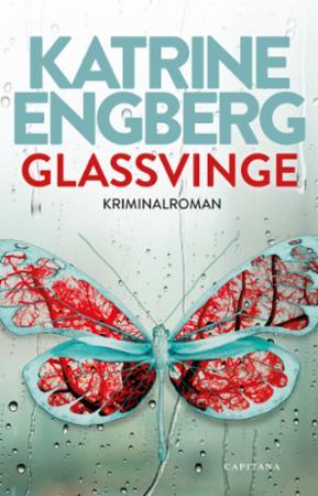 """Glassvinge - kriminalroman"" av Katrine Engberg"