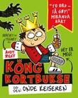 """""""Kong Kortbukse og den onde keiseren"""" av Andy Riley"""