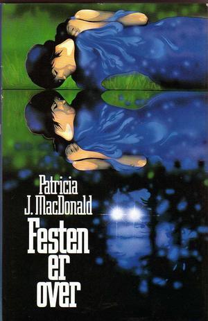 """""""Festen er over"""" av Patricia J. MacDonald"""