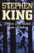 """Piken som elsket Tom Gordon"" av Stephen King"