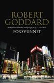 """""""Forsvunnet"""" av Robert Goddard"""