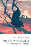 """""""The Cat Who Walked a Thousand Miles - A Tor.Com Original"""" av Kij Johnson"""