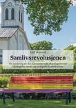 """""""Samlivsrevolusjonen - en vurdering av den kjønnsnøytrale ekteskapslovens ideologiske, etiske og teologiske konsekvenser"""" av Kjell Skartveit"""