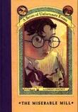 """""""The miserable mill"""" av Lemony Snicket"""