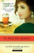 """""""Te med Mr. Dashti"""" av Marjan Kamali"""