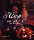 """Xiang mat og kultur fra Hunan"" av Feng Xian Lin"