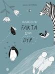 """""""Fantastiske fakta om dyr"""" av Maja Säfström"""