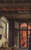 """""""Mitt navn er Karmosin"""" av Orhan Pamuk"""