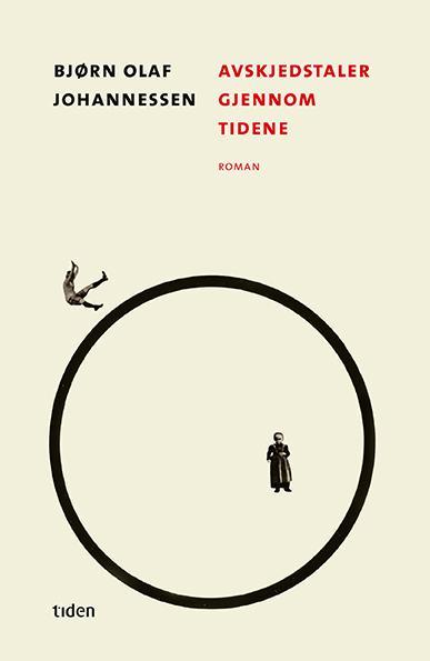 """""""Avskjedstaler gjennom tidene - roman"""" av Bjørn Olaf Johannessen"""