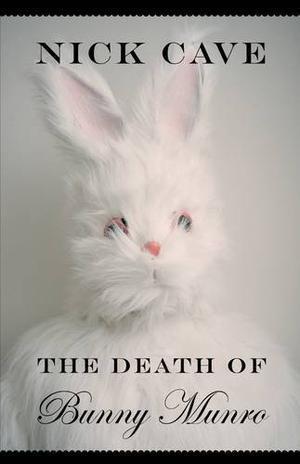 """The Death of Bunny Munro"" av Nick Cave"