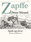 """""""Spøk og alvor - epistler og leilighetsvers"""" av Peter Wessel Zapffe"""