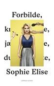 """""""Forbilde"""" av Sophie Elise Isachsen"""