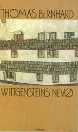 """""""Wittgensteins nevø - et vennskap"""" av Thomas Bernhard"""