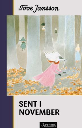 """""""Sent i november"""" av Tove Jansson"""