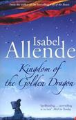 """Kingdom of the Golden Dragon"" av Isabel Allende"