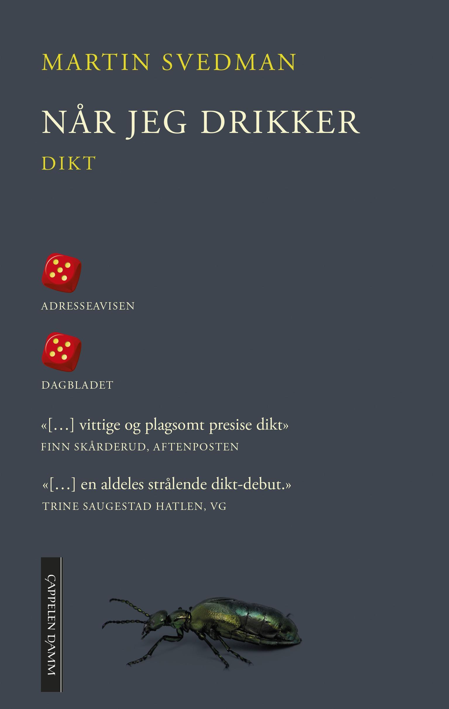 """""""Når jeg drikker"""" av Martin Svedman"""