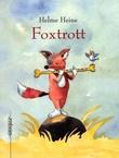 """""""Foxtrott"""" av Helme Heine"""