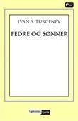 """""""Fedre og sønner"""" av Ivan S. Turgenjev"""