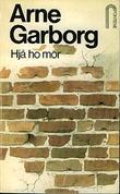 """""""Hjå ho mor"""" av Arne Garborg"""