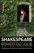 """""""Romeo og Julie ; En midtsommernattsdrøm"""" av William Shakespeare"""