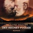 """""""Det regnet fugler"""" av Jocelyne Saucier"""