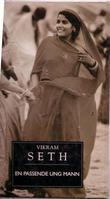 """""""En passende ung mann"""" av Vikram Seth"""