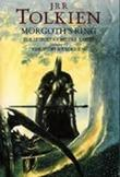 """Morgoth's ring the later Silmarillion, part one"" av John Ronald Reuel Tolkien"