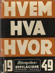 """""""Hvem hva hvor 1949 - Aftenpostens oppslagsbok"""" av Aftenposten"""