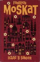 """""""Familien Moskat"""" av Isaac Bashevis Singer"""