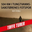 """504 km i tungtvannssabotørenes fotspor"" av Roy Storli"