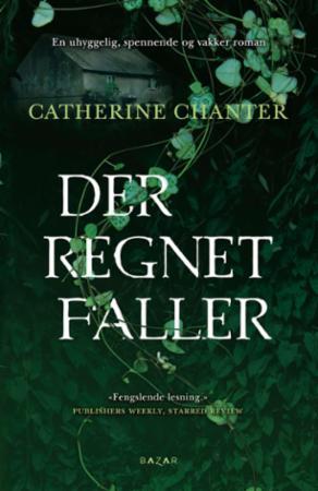 """""""Der regnet faller"""" av Catherine Chanter"""