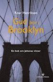 """""""Gud bor i Brooklyn - en bok om Jehovas vitner"""" av Roar Henriksen"""