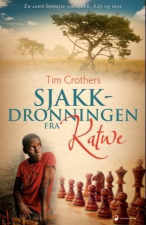 """""""Sjakkdronningen fra Katwe"""" av Tim Crothers"""