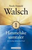 """""""Himmelske samtaler bok 1"""" av Neale Donald Walsch"""