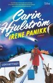 """""""Irene Panikk"""" av Carin Hjulström"""