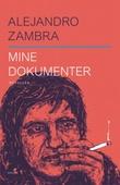 """Mine dokumenter - noveller"" av Alejandro Zambra"